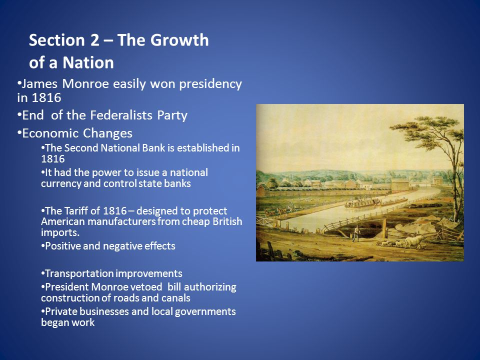 Section 2 – The Growth of a Nation cont… Important Supreme Court Decisions McCulloch v.