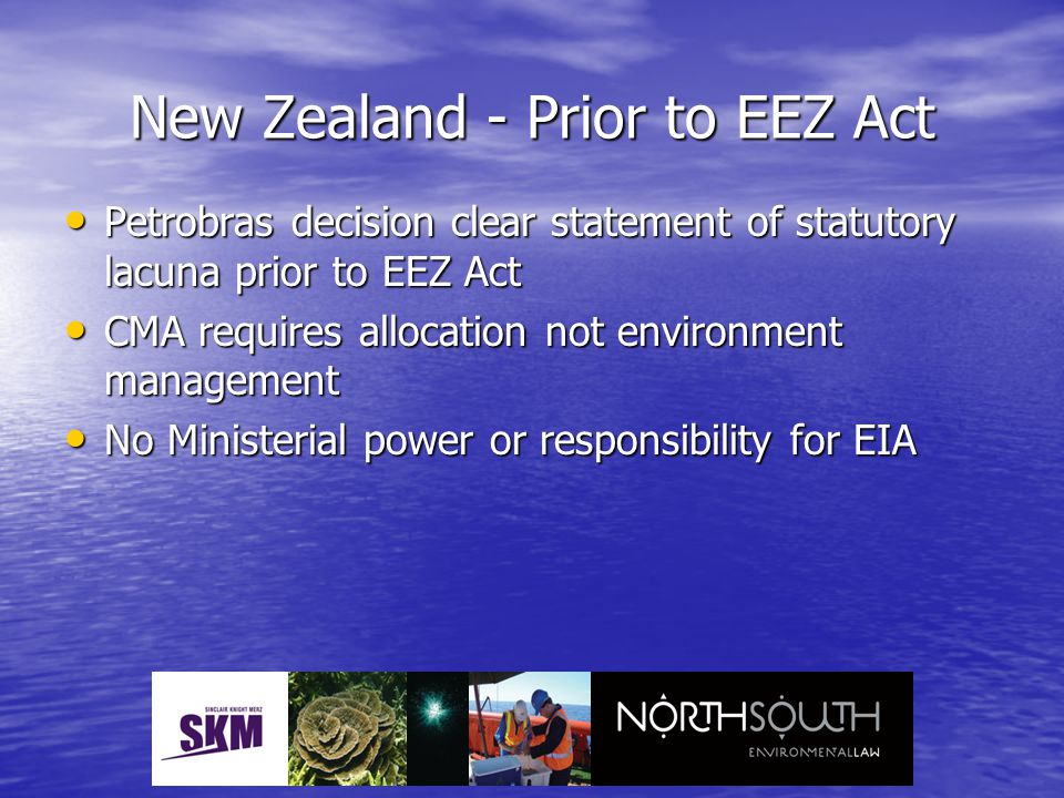 New Zealand - Prior to EEZ Act Petrobras decision clear statement of statutory lacuna prior to EEZ Act Petrobras decision clear statement of statutory