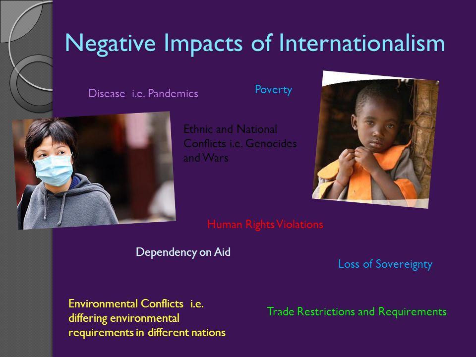 Negative Impacts of Internationalism Disease i.e.