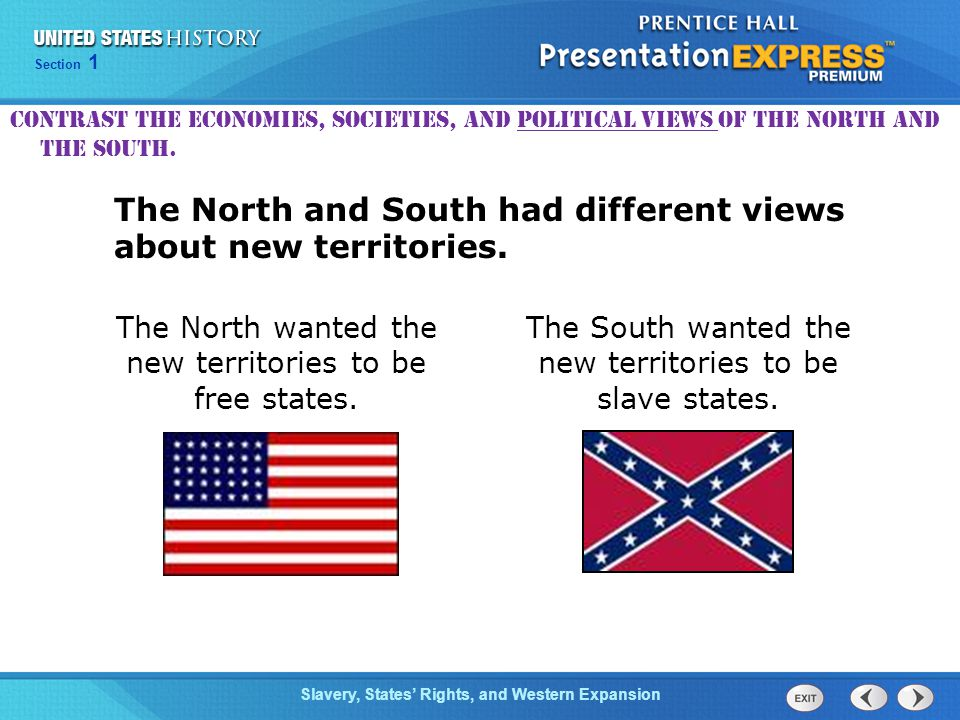 Chapter 25 Section 1 The Cold War Begins Section 1 Slavery, States' Rights, and Western Expansion Keeping a balance between free and slave states became the focus of Congress.