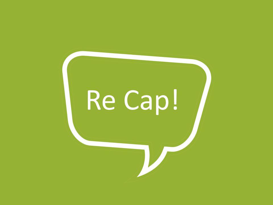 Re Cap!