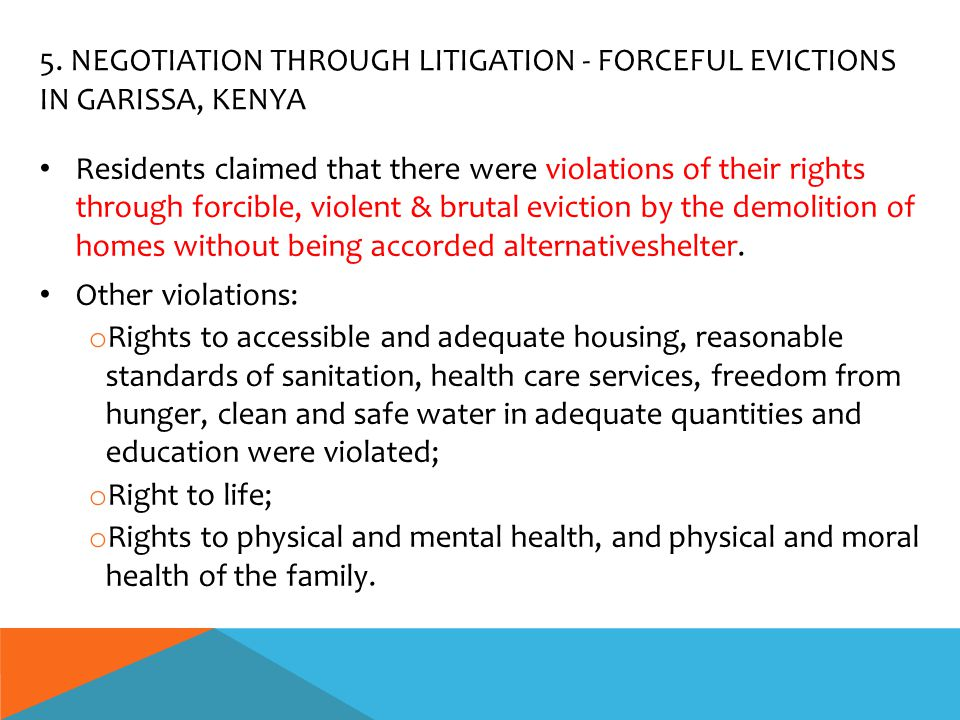 Residents claimed that there were violations of their rights through forcible, violent & brutal eviction by the demolition of homes without being acco