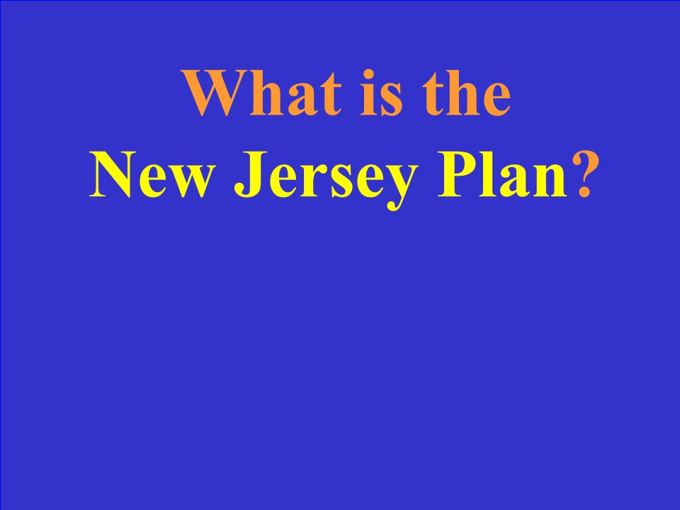 The plan proposing congressional representation to be equal per state.