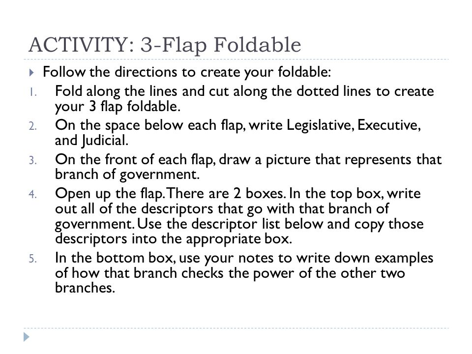 ACTIVITY: 3-Flap Foldable  Follow the directions to create your foldable: 1.