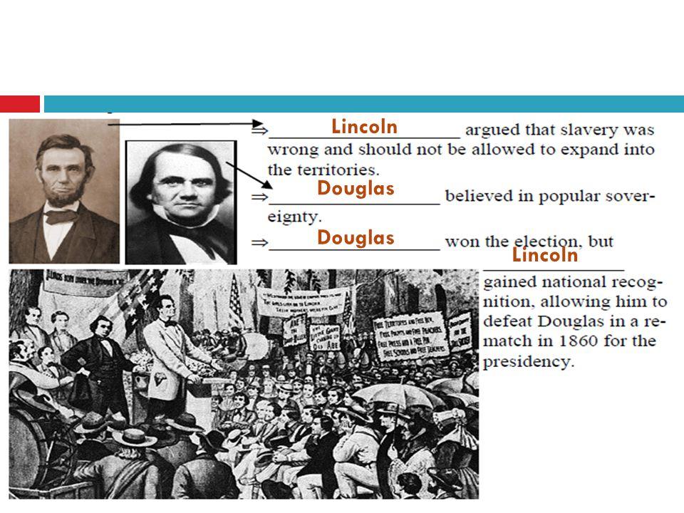 Lincoln Douglas Lincoln