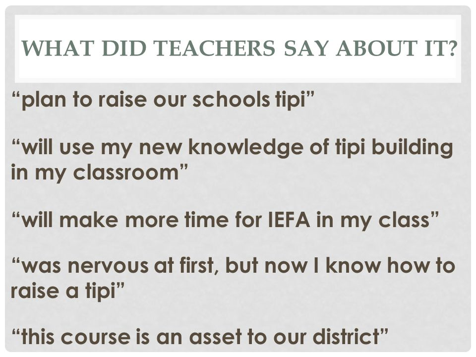 WHAT DID TEACHERS SAY ABOUT IT.