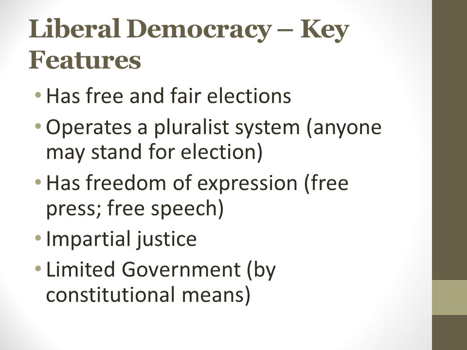 Parliamentary Democracy A democratic state in which representation occurs through parliament.