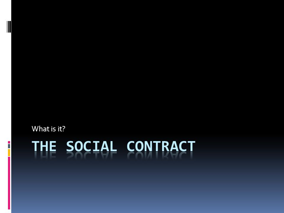  Social Contract Theory, nearly as old as philosophy itself, is the view that persons moral and/or political obligations are dependent upon a contract or agreement between them to form society.