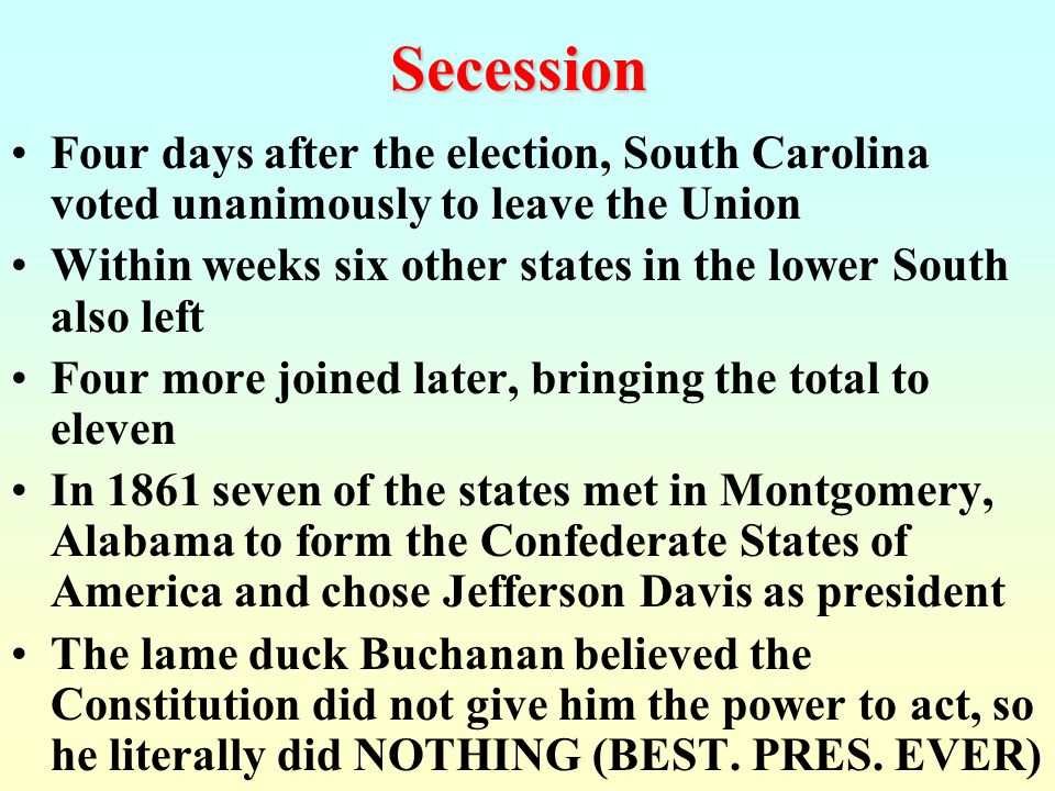 Southern secessionists threatened to leave the Union if Lincoln won the election Lincoln was not an abolitionist. He wanted to compensate the slave ow