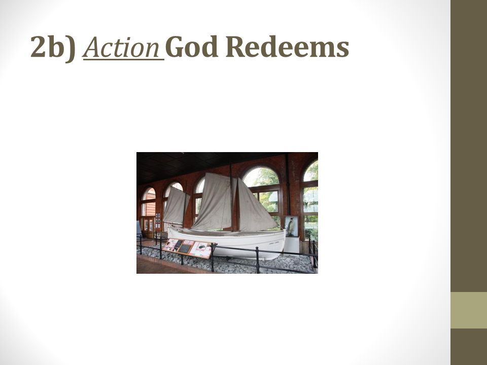 2b) Action God Redeems