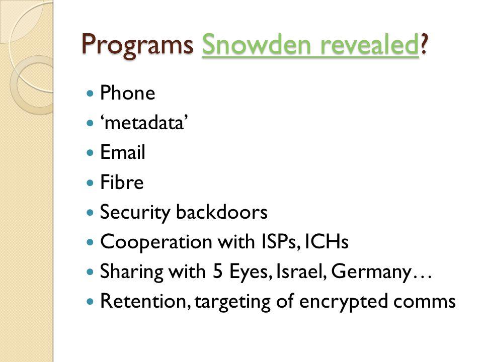 Programs Snowden revealed.
