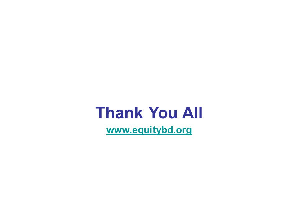 Thank You All www.equitybd.org