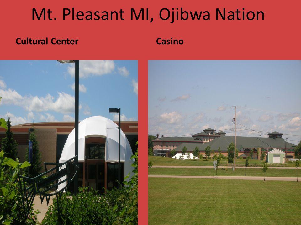 Mt. Pleasant MI, Ojibwa Nation Cultural CenterCasino