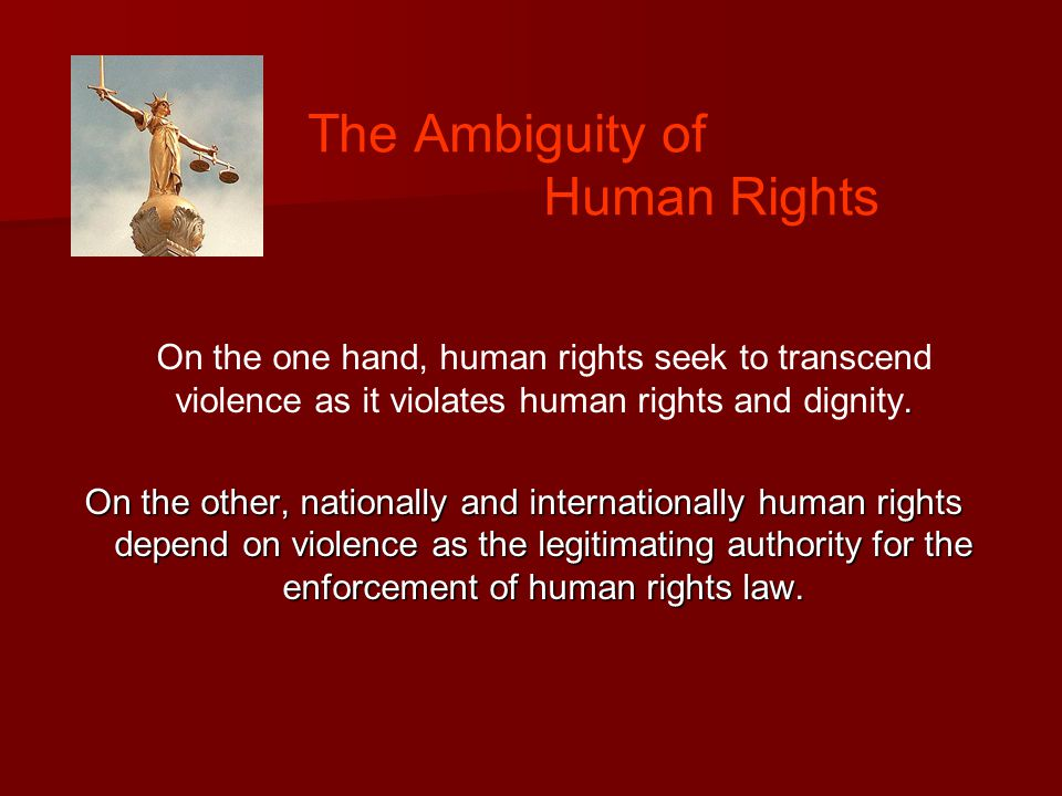 The Ambiguity of Human Rights.