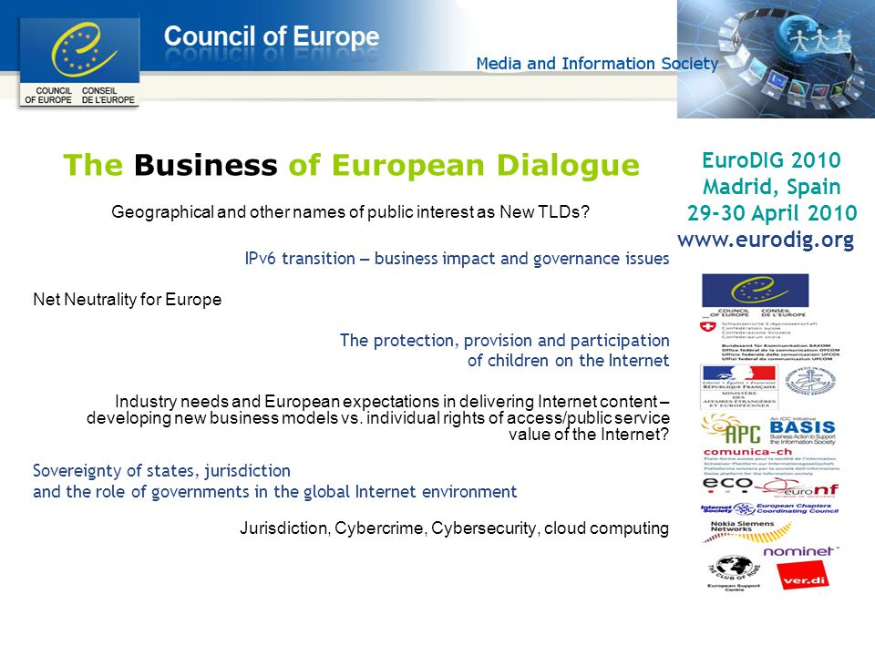 The Business of European Dialogue Geographical and other names of public interest as New TLDs.