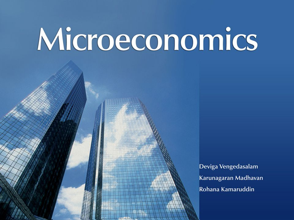 All Rights ReservedMicroeconomics © Oxford University Press Malaysia, 2008 1– 2 Introduction to Microeconomics 1 CHAPTER