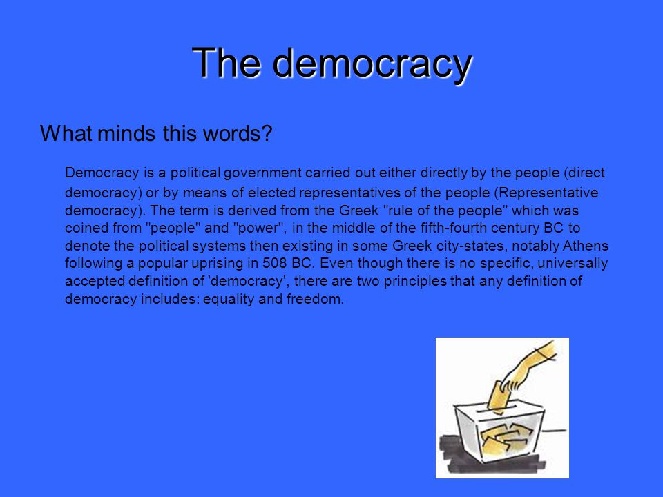 The democracy What minds this words.
