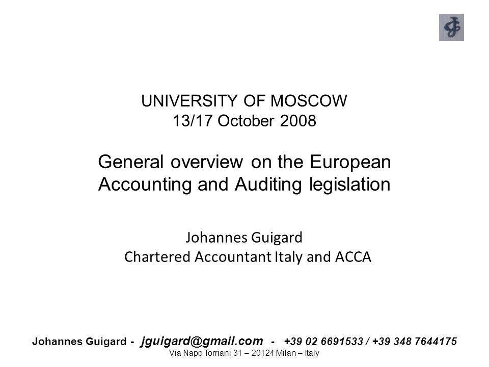 Johannes Guigard - jguigard@gmail.com - +39 02 6691533 / +39 348 7644175 Via Napo Torriani 31 – 20124 Milan – Italy UNIVERSITY OF MOSCOW 13/17 October