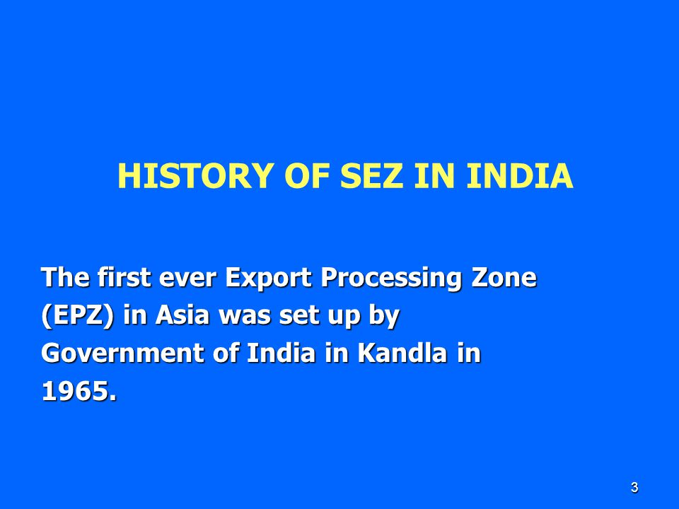 4 SUCCESS STORY OF EPZ's Based on the success of Kandla EPZ, in the beginning of eighties, seven more EPZs were set up in Bombay, Noida, Surat, Madras, Falta, Visakhapaptnam.