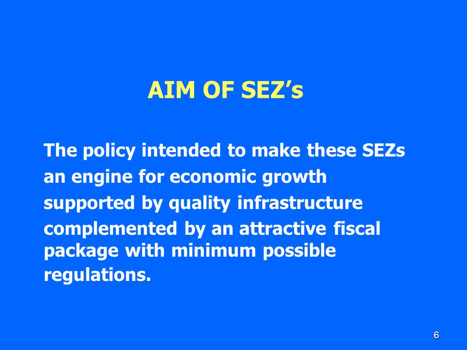 7 SPECIAL ECONOMIC ZONES ACT, 2005 Promulgated on 23rd June, 2005 An Act to provide for the establishment, development and management of the Special Economic Zones for the promotion of exports and for matters connected herewith or incidental thereto.