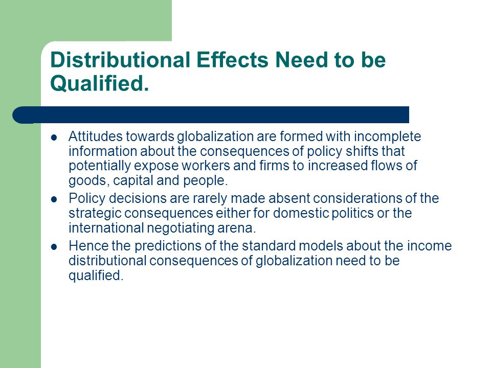 Distributional Effects Need to be Qualified.