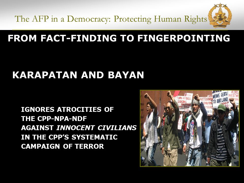 POLITICAL WARFARE BY THE CPP-NPA-NDF Kampanyang Ahos Killed 900 cadres in Mindanao Admitted by the CPP after several years The AFP in a Democracy: Protecting Human Rights