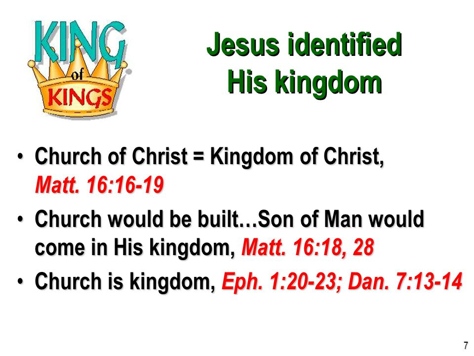 Jesus identified the nature of His kingdom Not of this world, Jno.