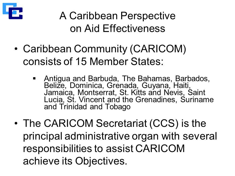 Caribbean Community (CARICOM) consists of 15 Member States:  Antigua and Barbuda, The Bahamas, Barbados, Belize, Dominica, Grenada, Guyana, Haiti, Jamaica, Montserrat, St.