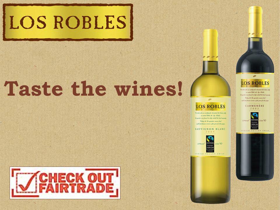 Taste the wines!