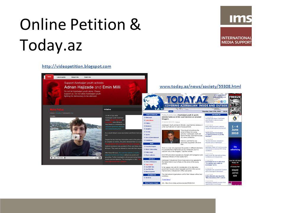 Online Petition & Today.az http://videopetition.blogspot.com www.today.az/news/society/55308.html