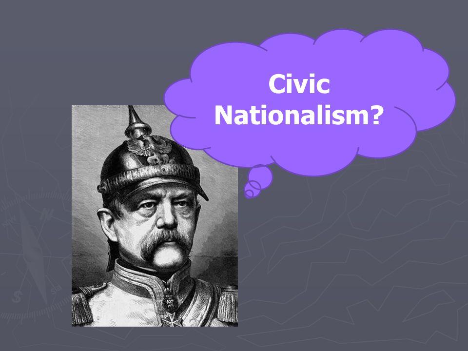 Civic Nationalism?