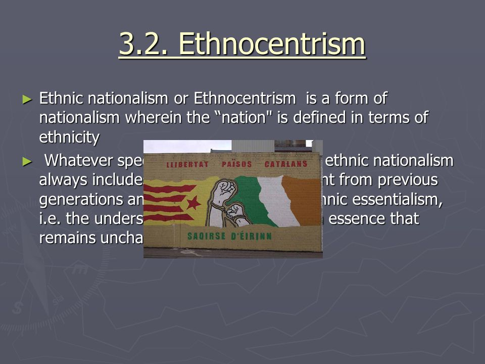 3.3.National purity ► Some nationalists exclude certain groups.