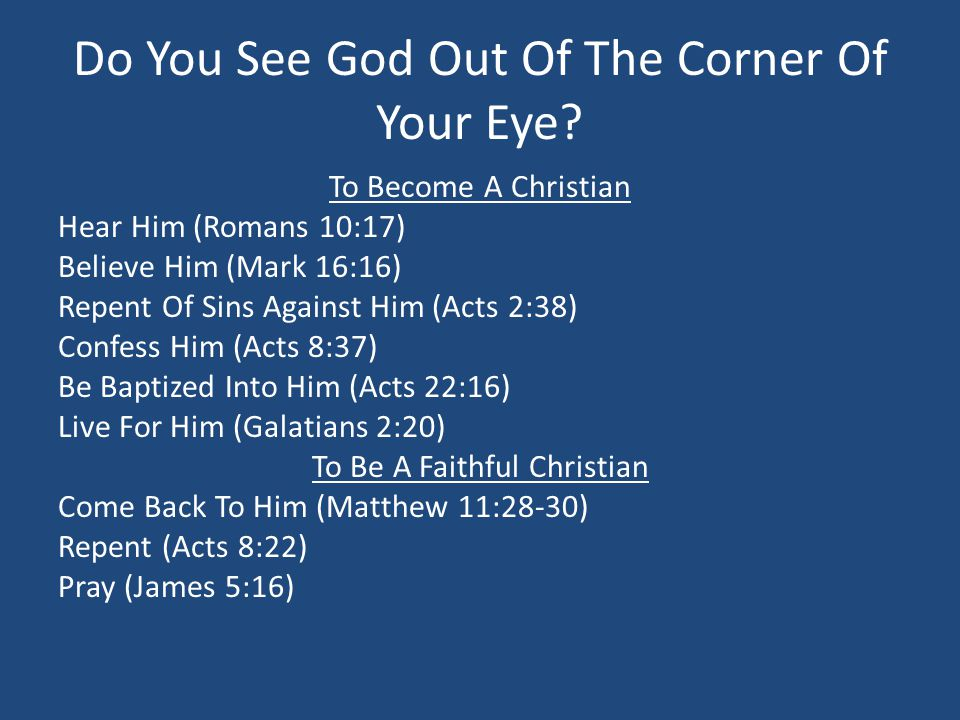Do You See God Out Of The Corner Of Your Eye.