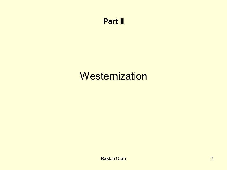 Baskın Oran7 Part II Westernization
