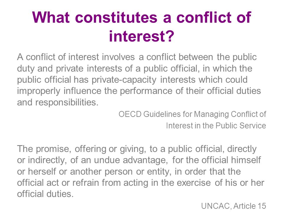 What constitutes a conflict of interest.