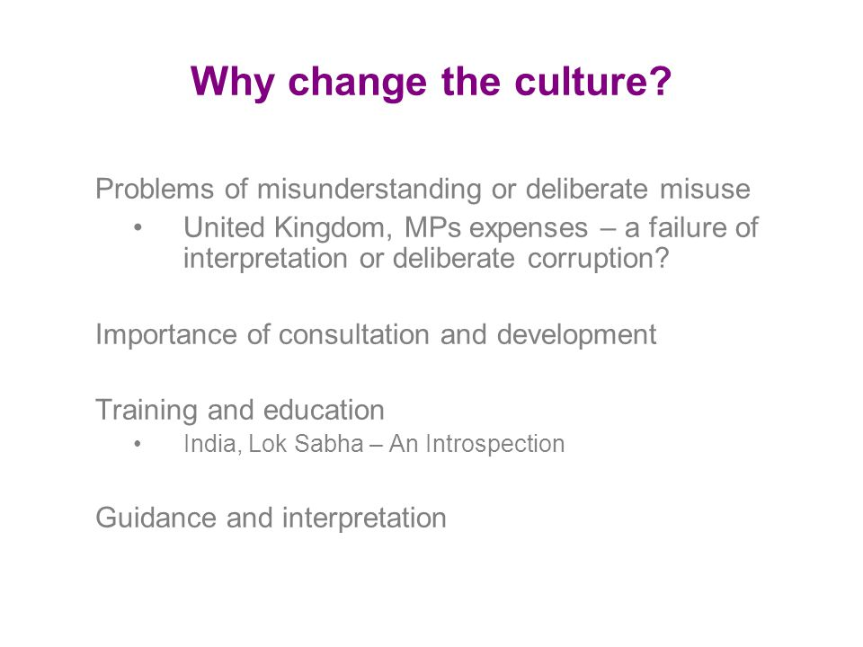 Why change the culture.