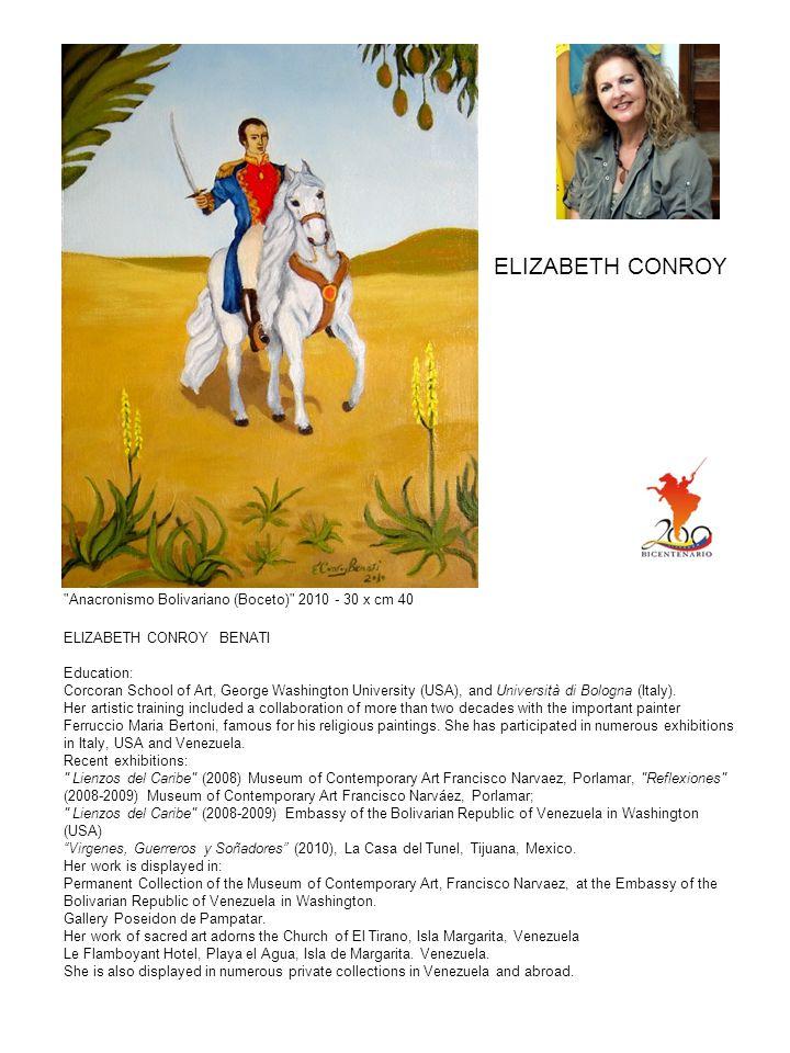 ELIZABETH CONROY BENATI Education: Corcoran School of Art, George Washington University (USA), and Università di Bologna (Italy). Her artistic trainin