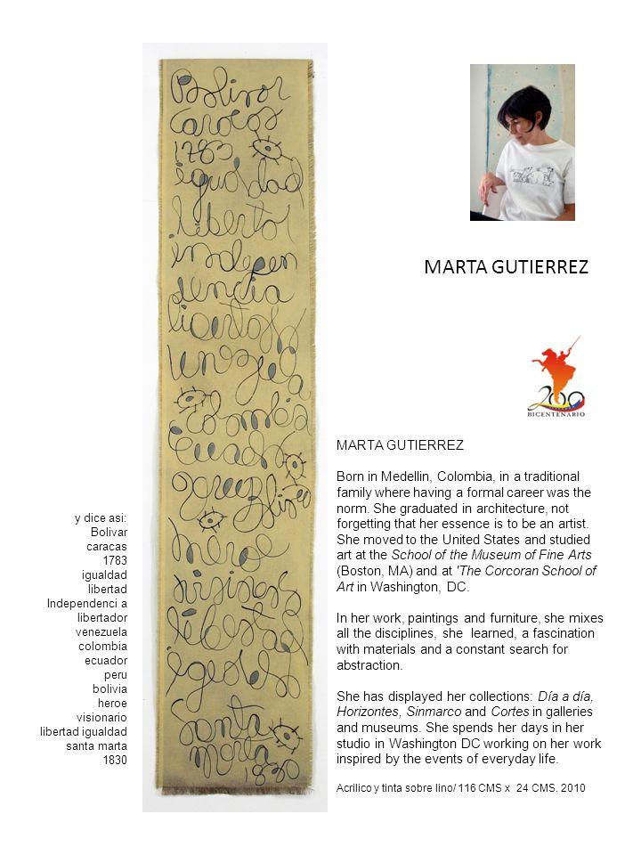 Acrilico y tinta sobre lino/ 116 CMS x 24 CMS. 2010 MARTA GUTIERREZ y dice asi: Bolivar caracas 1783 igualdad libertad Independenci a libertador venez