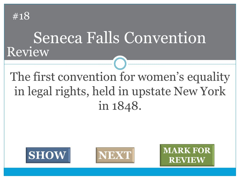 The first convention for women's equality in legal rights, held in upstate New York in 1848.