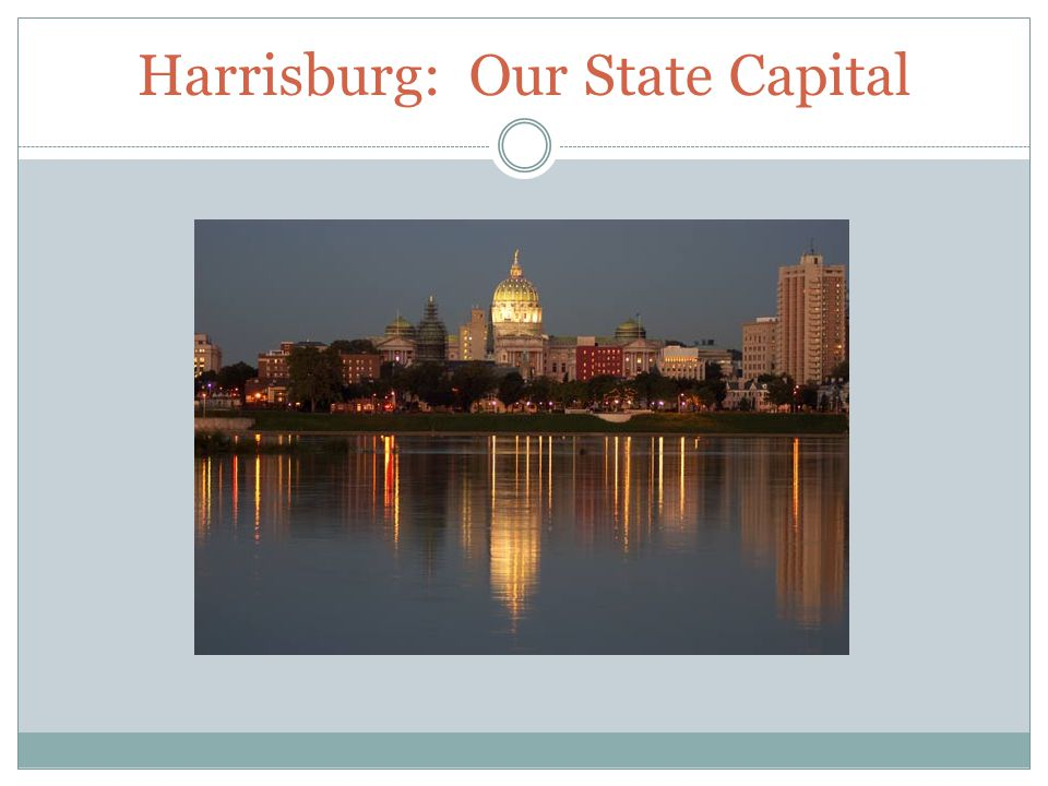 Harrisburg: Our State Capital