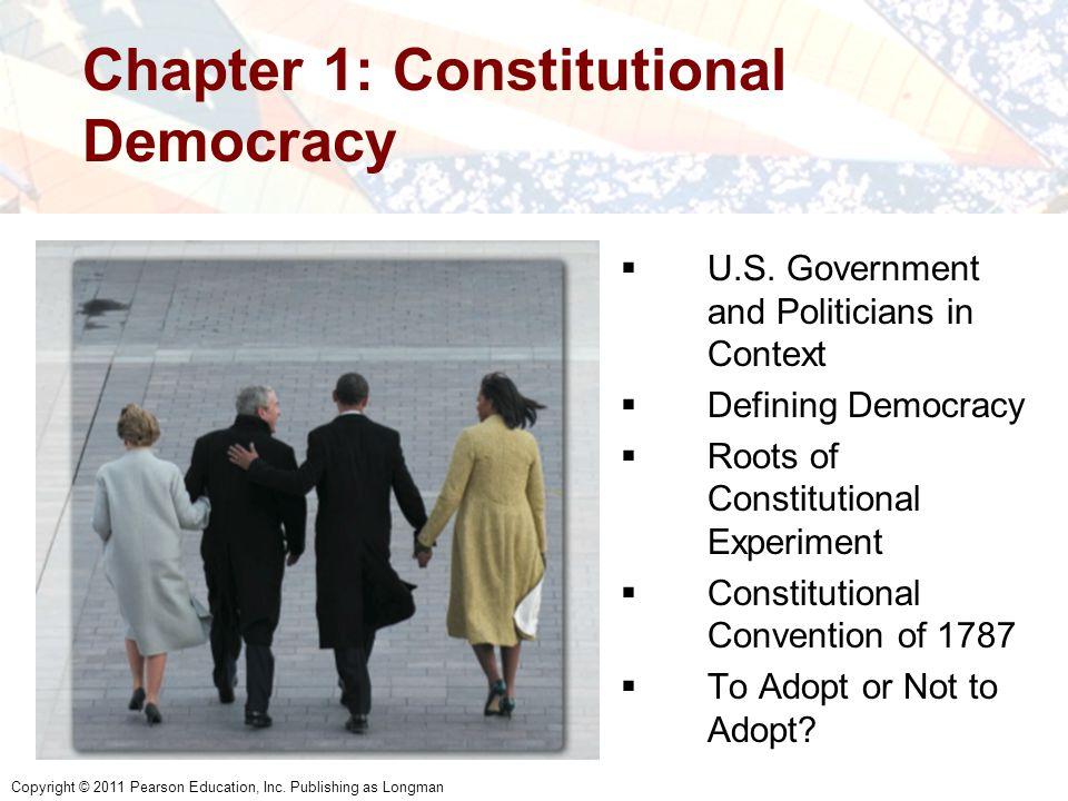 Chapter 1: Constitutional Democracy  U.S.