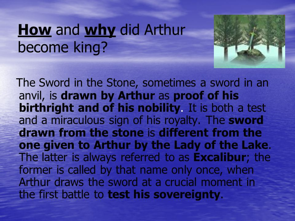 How and why did Arthur become king.