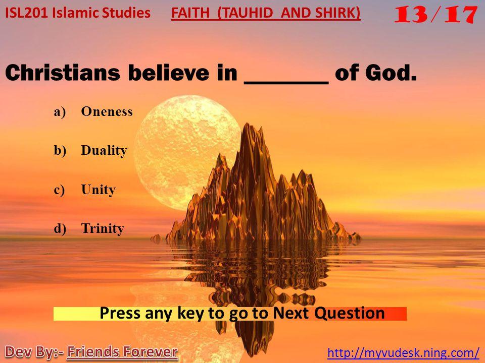 All the Prophets (PBUH) emphasised on ________. a)Tauheed b)Prophet hood c)Ibbadat d)Sacrifice ISL201 Islamic Studies http://myvudesk.ning.com/ FAITH