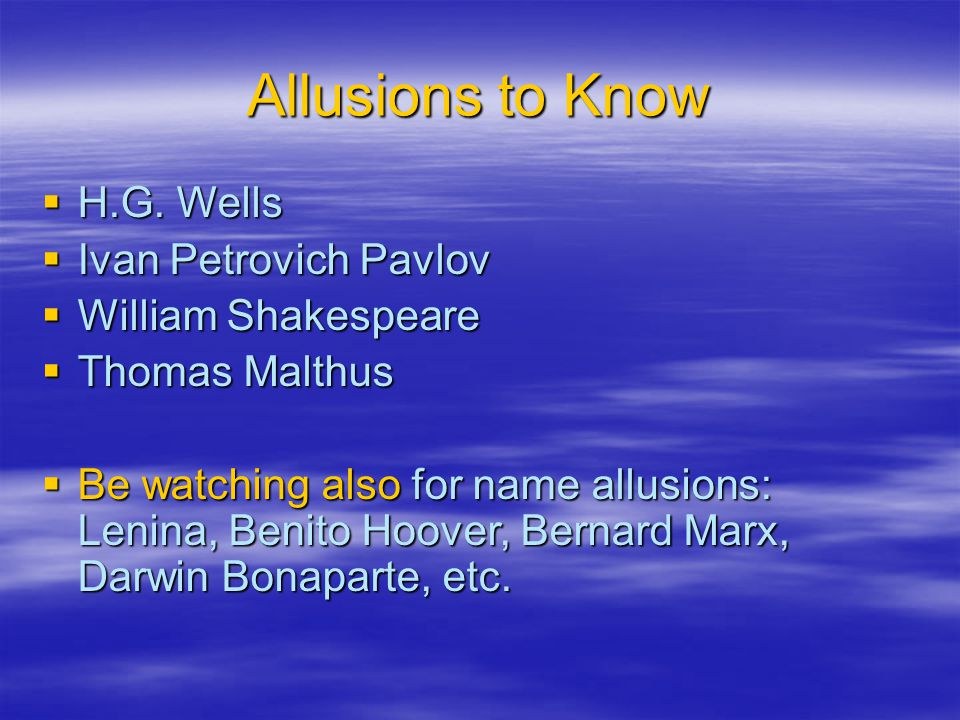 Allusions to Know  H.G.