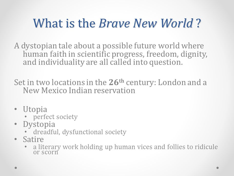 What is the Brave New World .
