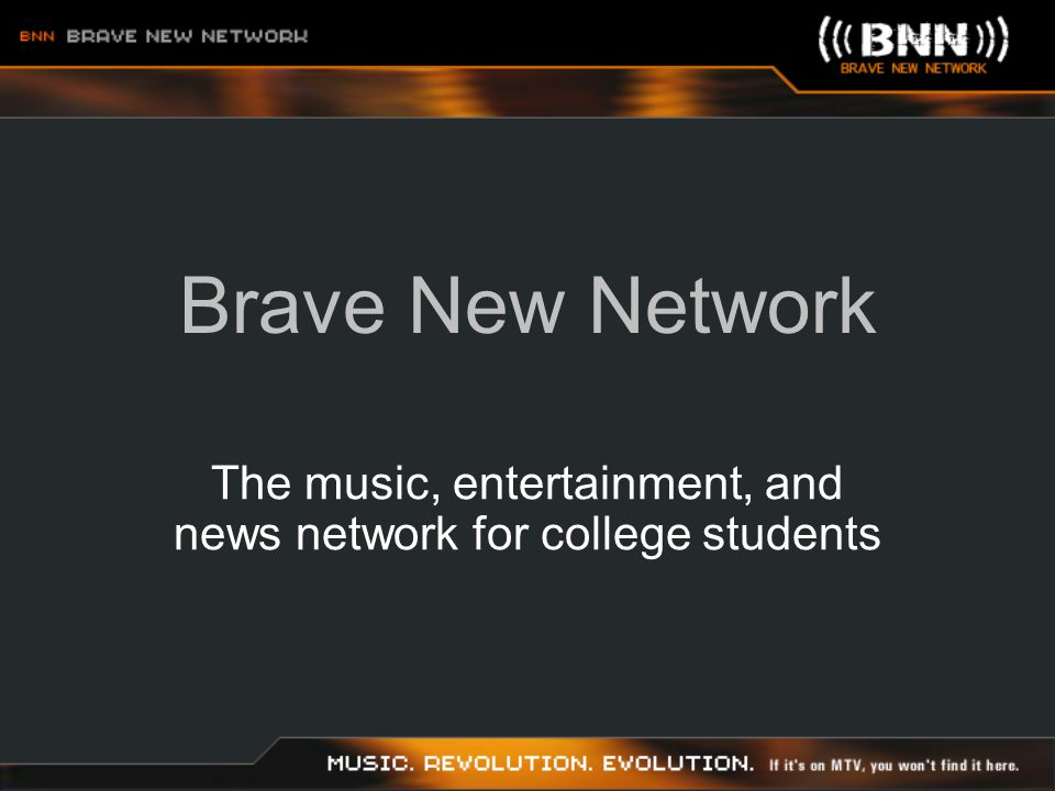 Brave New Network Connecting you to student buying power