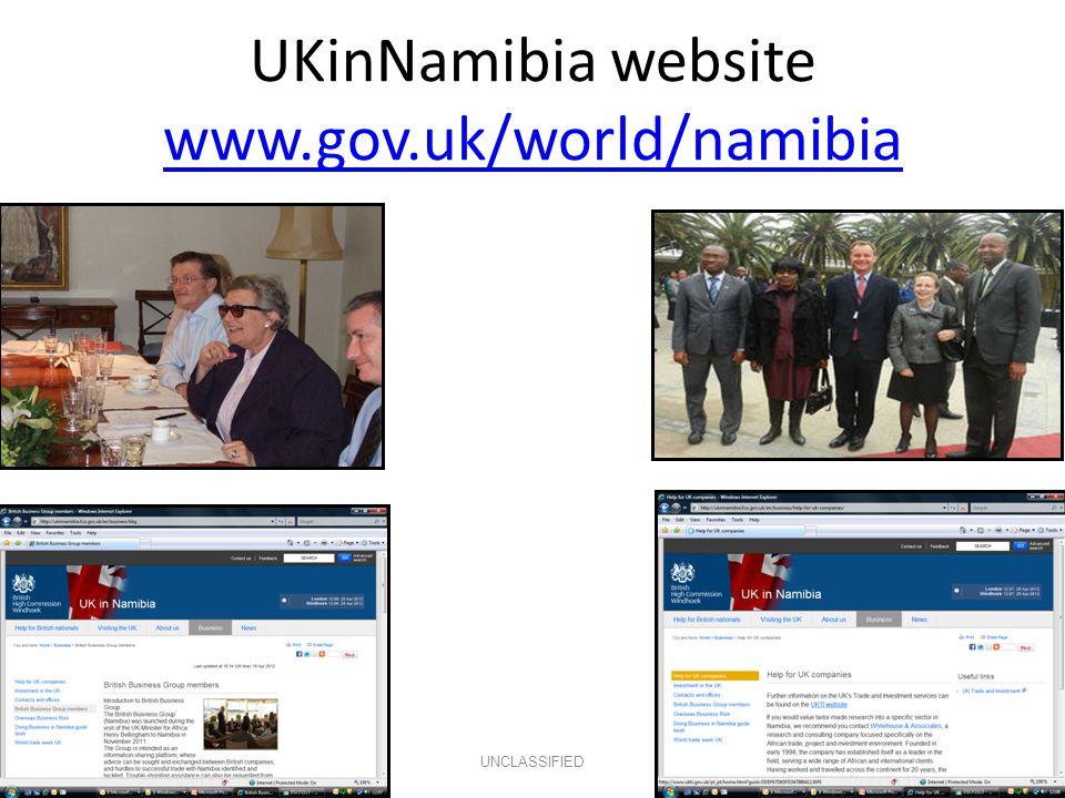 UKinNamibia website www.gov.uk/world/namibia www.gov.uk/world/namibia UNCLASSIFIED
