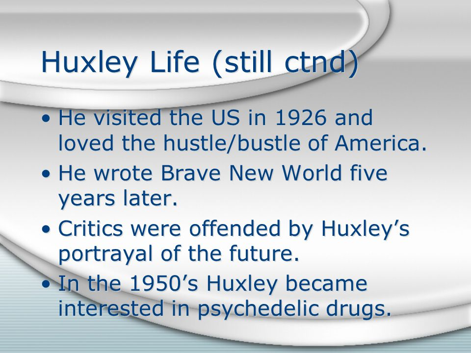 Huxley's Death He died on November 22, 1963.He took two injections of LSD on his deathbed.