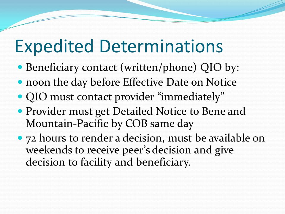 Provider Responsibility Assign a designated person and at least one back-up person to respond to QIO's requests for patient notices and medical records Staff instructions Appeals process Accessing the medical records Material to be faxed to QIO Actions based on QIO's determination