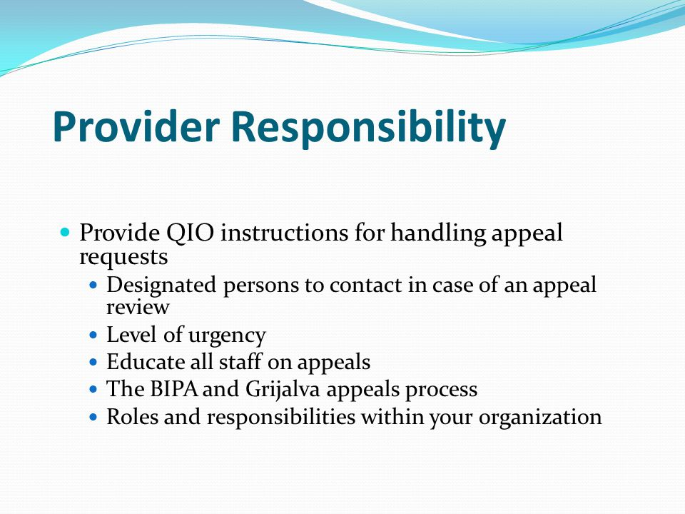 Provider Responsibility Content of Generic Notice Beneficiary's Name and HIC number Date Coverage of Service ends Type of coverage ending Name and telephone number for Mountain-Pacific 1-800-497-8232 Date beneficiary's financial liability begins is the day after coverage ends Description of right to appeal Description of right to detailed information Any other information required by CMS